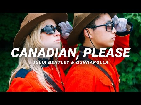 Canadian, Please ♫