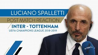 INTER-TOTTENHAM 2-1   Luciano Spalletti interview   Post match reaction