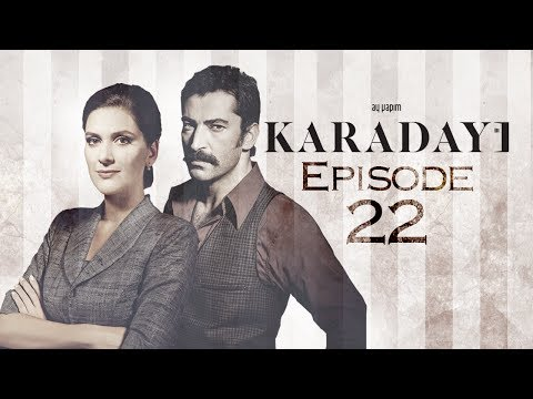 Karadayı Episode 22 English Subtitled