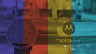 Análisis Moto 360 tras un mes de uso