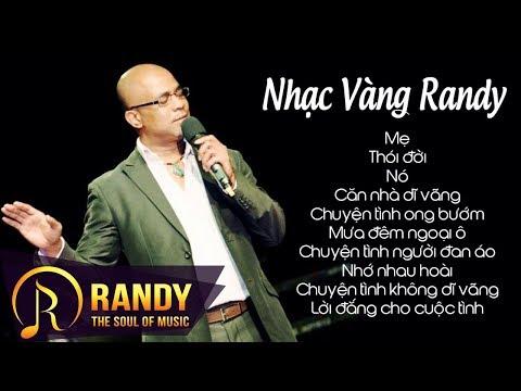 Nhạc Vàng Randy ‣ LK Nhạc Vàng Trữ Tình Hay Nhất Của Randy