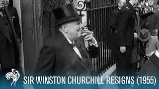 Sir Winston Churchill Resigns (1955) | British Pathé