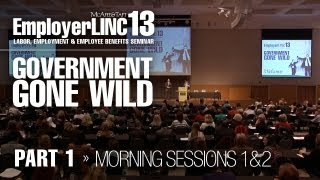 EmployerLINC2013: Government Gone Wild (Part 1)