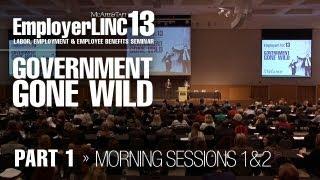 EmployerLINC2013: Government Gone Wild (Part 1)