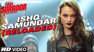 ishq samundar video song, teraa surror movie, Himesh Reshammiya, Farah Karimaee