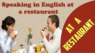 Ordering food in English, Speaking in English at a restaurant