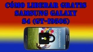Cómo Liberar Gratis El Samsung Galaxy S4 (GT-I9505) Ya