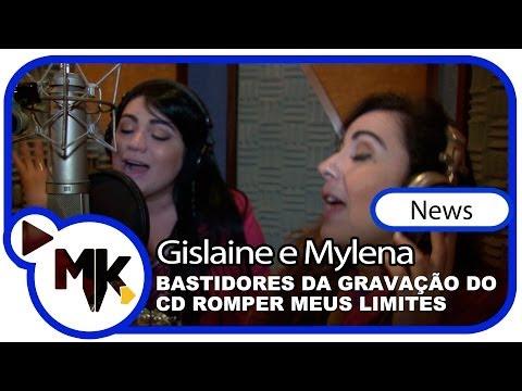 Gislaine e Mylena - CD Romper Meus Limites - Bastidores da gravação - (News)