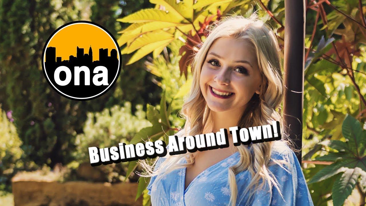 Business Around Town! ONA 05-30-2021