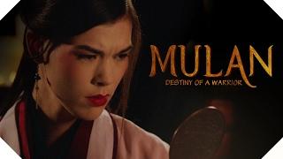 MULAN Live Action - Destiny of a Warrior
