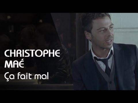 télécharger Christophe Maé – Ca Fait Mal