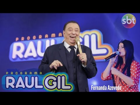 Fernanda Azevedo - Raul Gil - Seguirei - Rose Nascimento