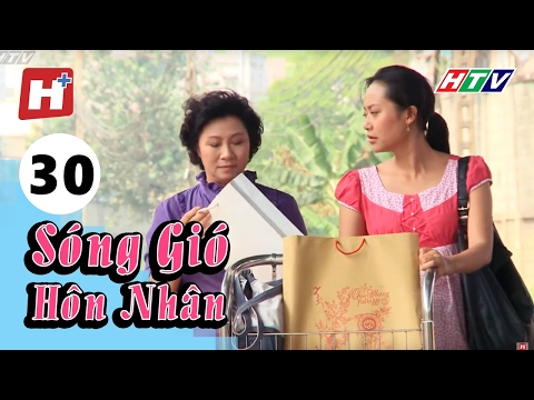 Sóng Gió Hôn Nhân - Tập 30 | Phim Tình Cảm Việt Nam Hay Nhất 2016