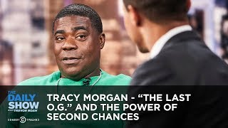 "Tracy Morgan - ""The Last O.G."" and the Power of Second Chances 