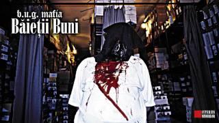 B.U.G. Mafia - Iarba Si Alcool (feat. XXL&10Grei, Mashat, Luchian & Primo)