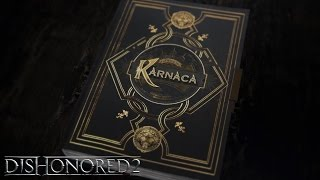 Dishonored 2 - 'Book of Karnaca' Narratív Videó