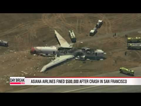 Asiana Airlines fined $500,000 after crash in San Francisco