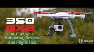 Blade 350 QX2 AP Unboxing, Review And Flight Test