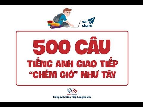 500 câu tiếng Anh giao tiếp thông dụng - Phần 1
