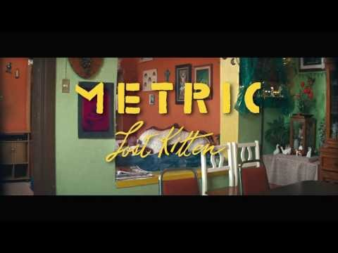 Thumbnail of video METRIC - Lost Kitten (Official Video)