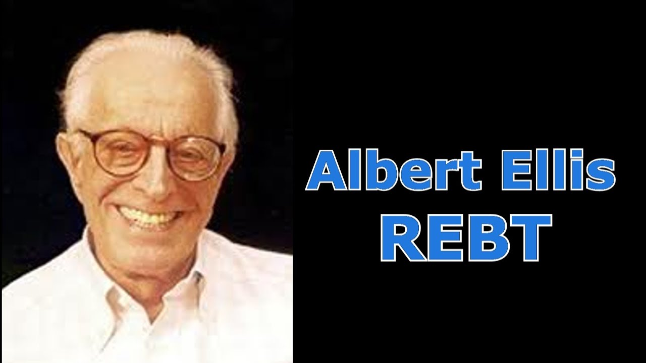 Albert Ellis U0026 39  Rational Emotive Behavior Therapy  Rebt - Daniel Man Of Reason