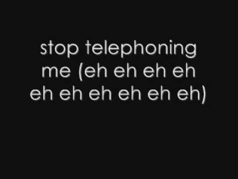 Telephone-Lady Gaga ft Beyonce, Lyrics