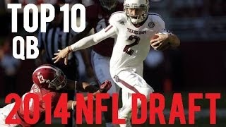 Top 10 Quarterbacks In 2014 NFL Draft