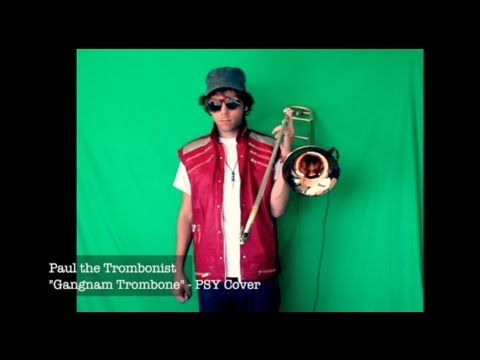 Gangnam Style on the Trombone - PSY Cover - Paul The Trombonist