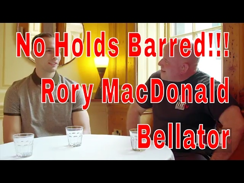 NO HOLDS BARRED!!! Rory MacDonald Bellator 179