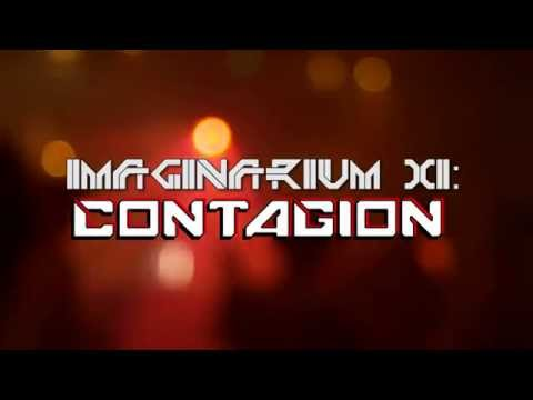 IMAGINARIUM XI - Contagion, June 28th, London 2014