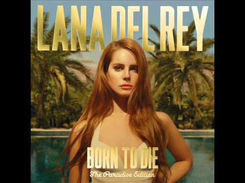 Lana Del Rey - Born To Die (The Paradise Edition 2012) (Real Version)