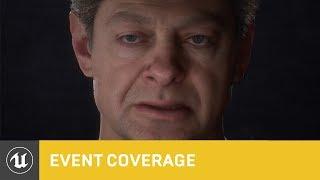 Unreal Engine - Next-Gen Digital Human Performance by Andy Serkis