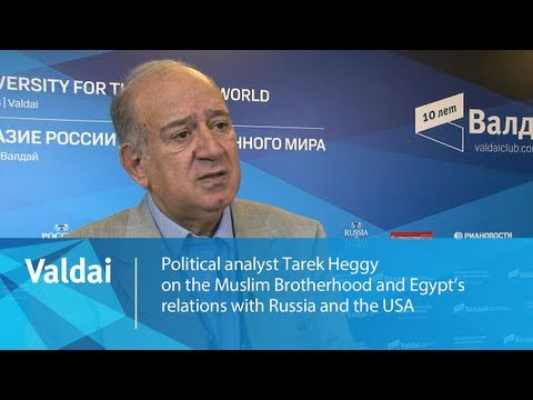Tarek Heggy on the Muslim Brotherhood and Egypt's relations with Russia