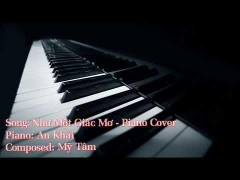 Như Một Giấc Mơ (Mỹ Tâm) - Piano Cover