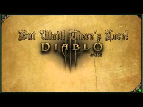 But Wait! There's Lore! Diablo : Demon Hunter Lore