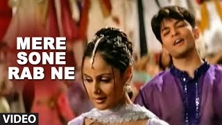 Mere Sone Rab Ne (Full Video Song) - Kuch Dil Ne Kaha