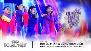 Liên khúc: Duyên Phận, Bông Điên Điển - Công Nghĩa, Thu Hằng, Ngọc Hoa | Gala Nhạc Việt 8 (Official)