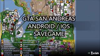 GTA San Andreas Android / IOS Savegame + Cheat Tool For