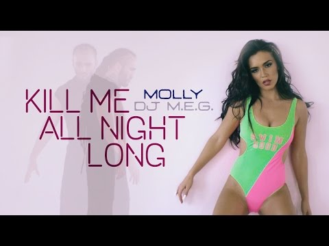 DJ M.E.G. ft. HOLY MOLLY - Kill me all night long