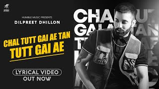 Chal Tutt Gai Ae Tan Tutt Gai Ae Dilpreet Dhillon Video HD Download New Video HD