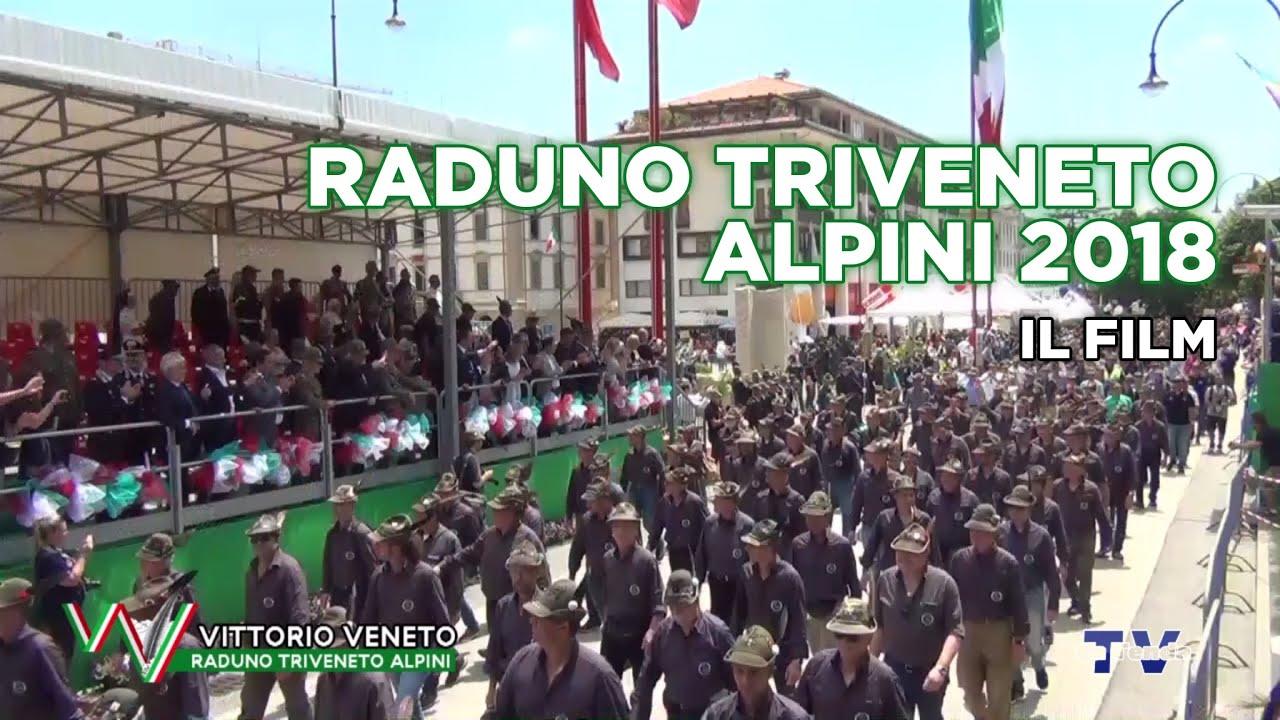RADUNO TRIVENETO ALPINI - VITTORIO VENETO 2018