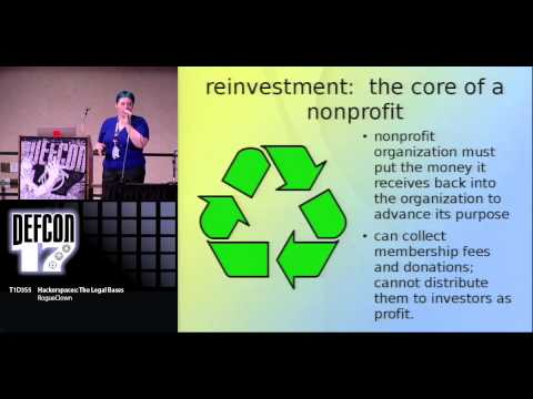 DEF CON 17 - RogueClown - Hackerspaces: The Legal Bases
