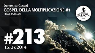 Domenica Gospel @ Milano | Gospel della moltiplicazione #1 - Pastore Roselen | 13.07.2014