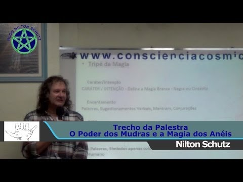 Nilton Schutz - O Poder dos Mudras e a Magia dos Anéis
