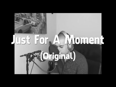 SemMusic - Just For A Moment (Original). (New R&B 2013) (Unsigned Artist)