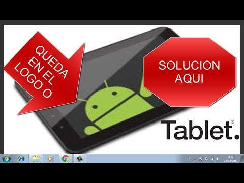 Mi Tablet se queda en ANDROID o LOGO .solución 100% real y FACIL Y RAPIDO 2017
