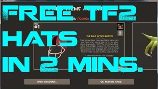 How To Get Free TF2 Hats In 2 Minutes!