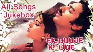 Ek Duuje Ke Liye All Songs Jukebox Superhit Bollywood