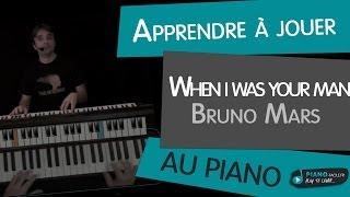 Apprendre à Jouer When I Was Your Man Bruno Mars Au Piano