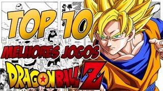 TOP 10: Melhores Jogos De Dragon Ball Z
